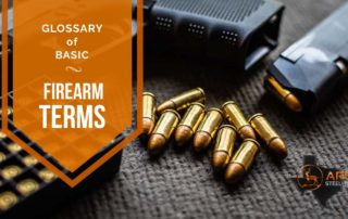 Glossary of Basic Firearm Terms
