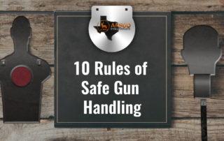 10 Rules of Safe Gun Handling