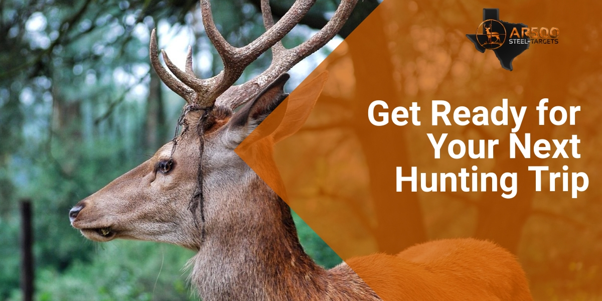 Get Ready for Your Next Hunting Trip 1
