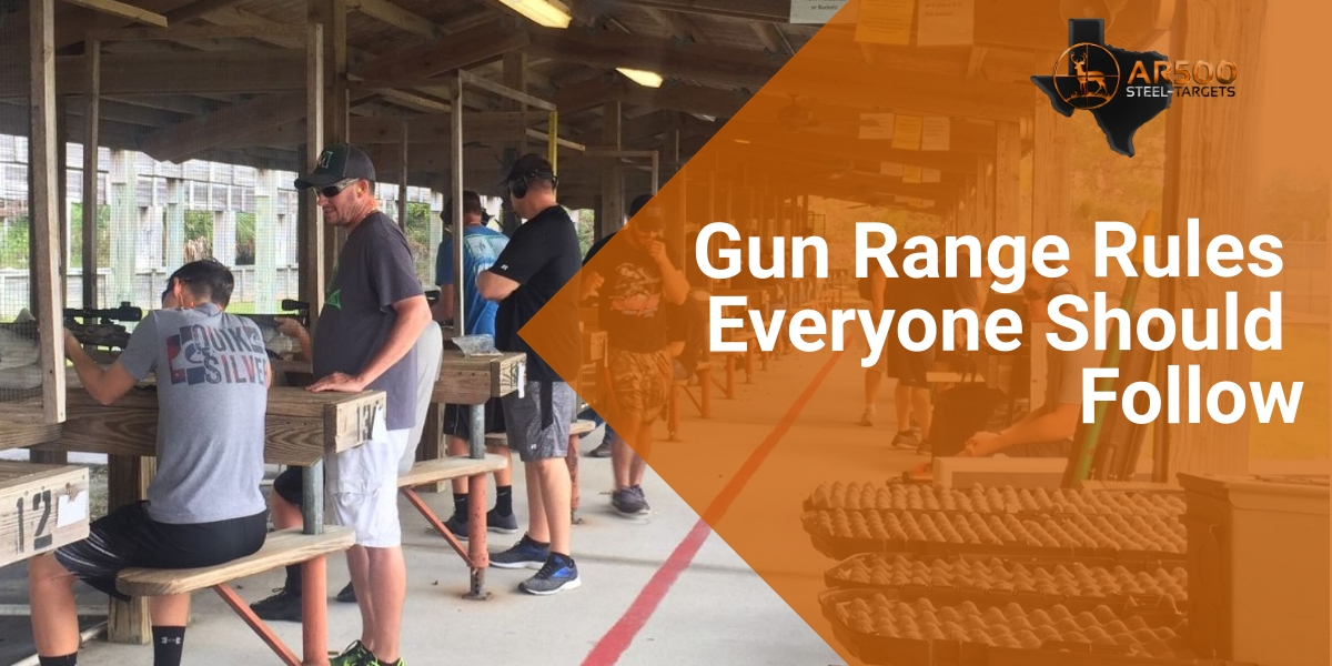 Gun Range Rules Everyone Should Follow