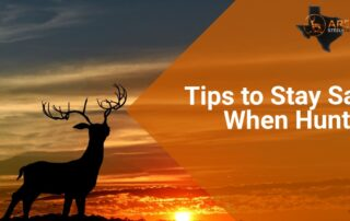 Tips to Stay Safe When Hunting 1