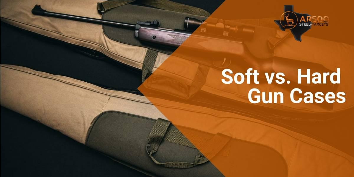 Soft vs. Hard Gun Cases 3