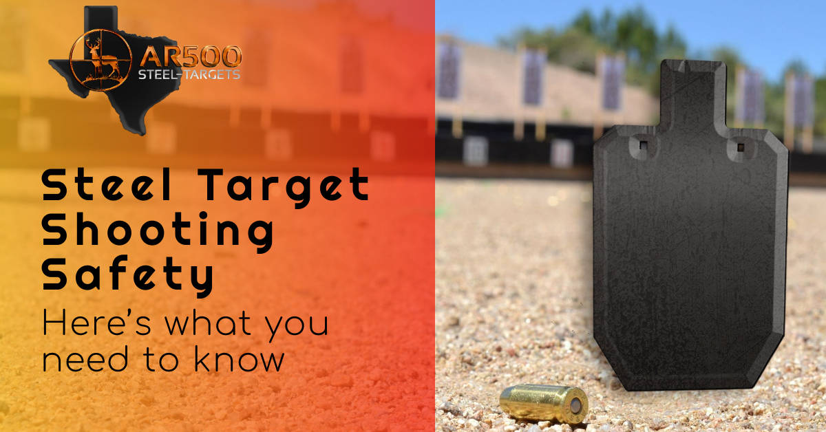 Steel Target Shooting Safety