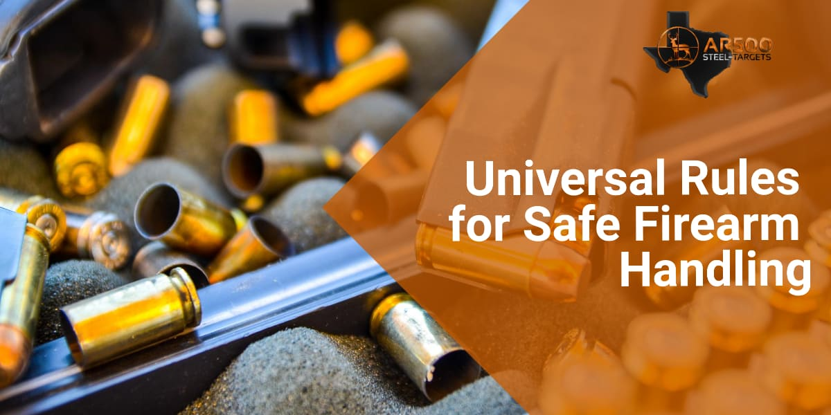 Universal Rules for Safe Firearm Handling