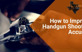 How to Improve Handgun Shooting Accuracy 1